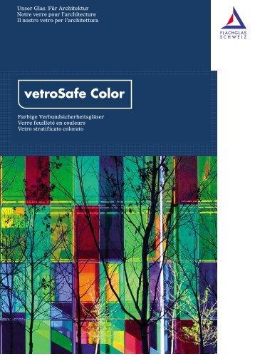 vetroSafe Color - Flachglas Schweiz