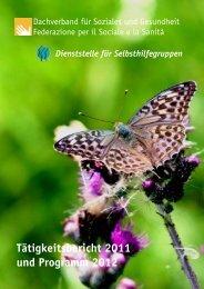 Tätigkeitsbericht 2011 und Programm 2012 - Dachverband für ...