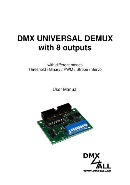 DMX UNIVERSAL DEMUX with 8 outputs - DMX4ALL GmbH