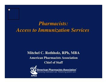 Pharmacists: Access to Immunization Services