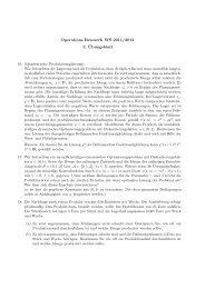 Operations Research WS 2011/2012 3. ¨Ubungsblatt