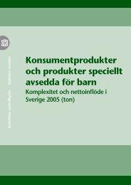 Konsumentprodukter och produkter speciellt avsedda för barn (pdf)