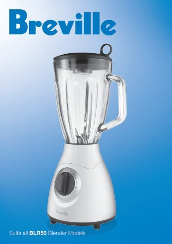 Suits all BLR50 Blender Models - Breville