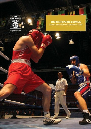 ISC Annual Report 2008 English version - The Irish Sports Council