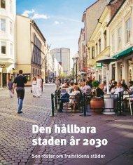 Den hållbara staden år 2030 - Avfall Sverige