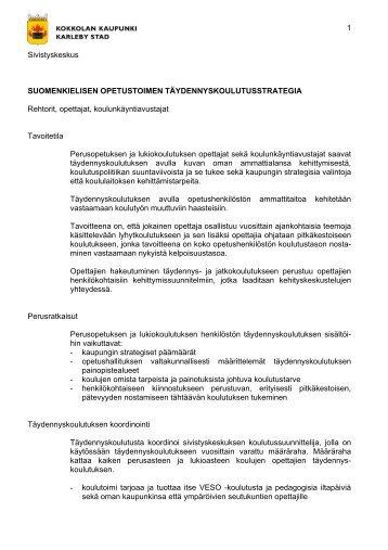 1 Sivistyskeskus SUOMENKIELISEN OPETUSTOIMEN ... - Kokkola