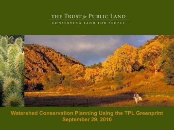 Watershed Conservation Planning Using the TPL Greenprint September ...