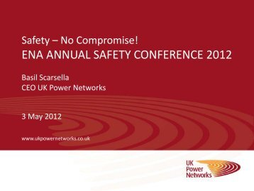 ena annual safety conference 2012 - Energy Networks Association