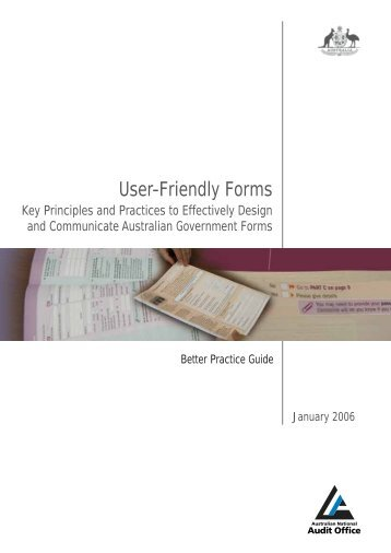 User-Friendly Forms - The Australian National Audit Office