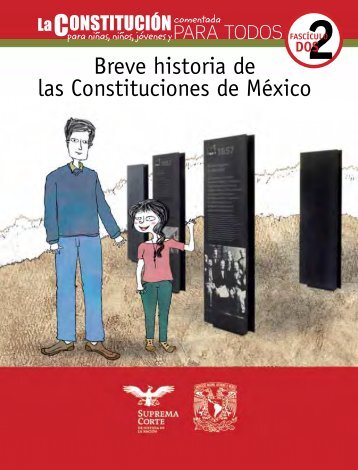 Breve historia de las Constituciones de México - Suprema Corte de ...