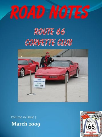 Road Notes March 2009.pdf - Route 66 Corvette Club