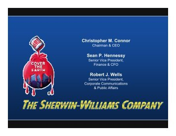 Christopher M. Connor Robert J. Wells Sean P ... - Sherwin-Williams