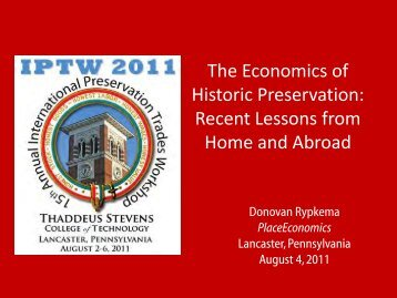The Economics of Historic Preservation - Preservation Trades Network