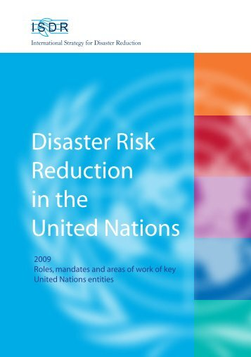 Disaster Risk Reduction in the United Nations - unisdr