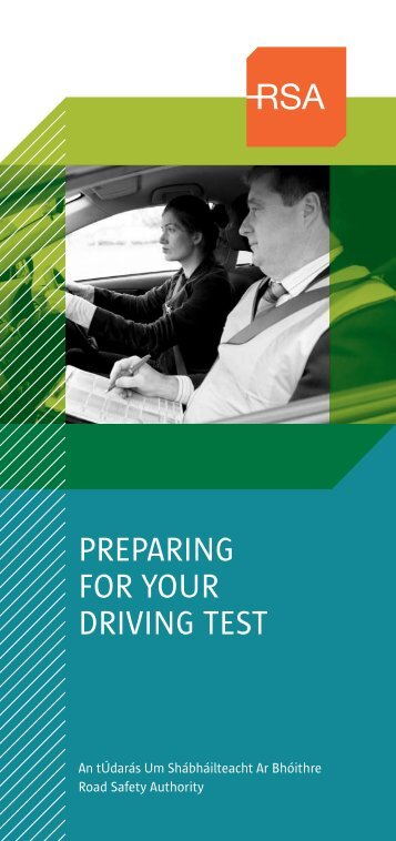 Preparing for your driving test (572kB) - Road Safety Authority
