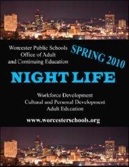 Night Life Spring 2010 - Worcester Public Schools