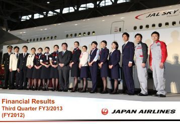 Japan Airlines Financial Results Third Quarter FY3/2013 (FY2012)
