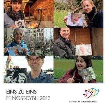 EINS ZU EINS Pfingst-dybli 2013 - Pfarrei Heiliggeist