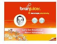 Let's Get Emotional About Advertising. - BrainJuicer