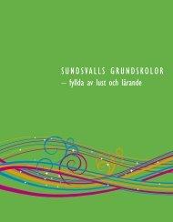 SUNDSVALLS GRUNDSKOLOR – fyllda av lust och lärande