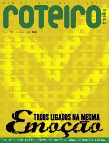 Ano V • nº 99 • 8 a 21 de junho de 2006 • R$ 3,50 - Roteiro Brasília