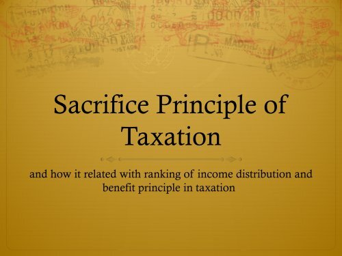 Sacrifice Principle And The Benefit Principle Of Taxation DARP