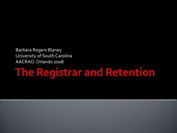 The Registrar and Retention - AACRAO