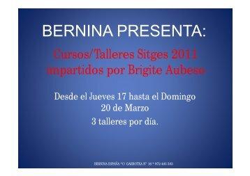 BERNINA PRESENTA: