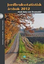 Jordbruksstatistisk årsbok 2012 (pdf) - Jordbruksverket