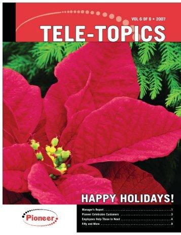 Tele-Topics - 2007 - Vol 6 of 6.pdf - Pioneer Telephone Cooperative ...