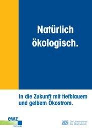 Natürlich ökologisch. - www.energiestadt.ch