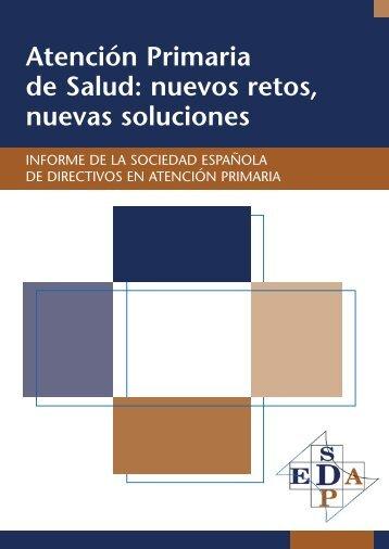 Atención Primaria de Salud: nuevos retos, nuevas soluciones