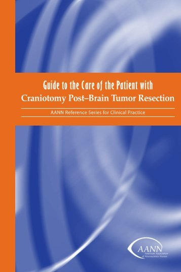 Guide to the Care of the Patient with Craniotomy Post–Brain Tumor