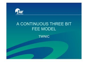 A CONTINUOUS THREE BIT FEE MODEL - apnic
