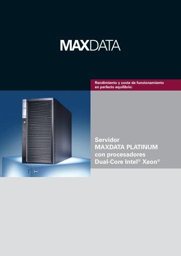 Servidor MAXDATA PLATINUM con procesadores Dual-Core Intel ...