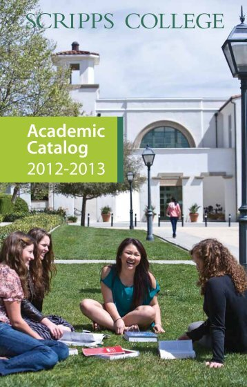 PDF of the 2012-2013 Academic Catalog - Scripps College