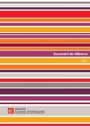 2007 Document de référence - Groupe BPCE