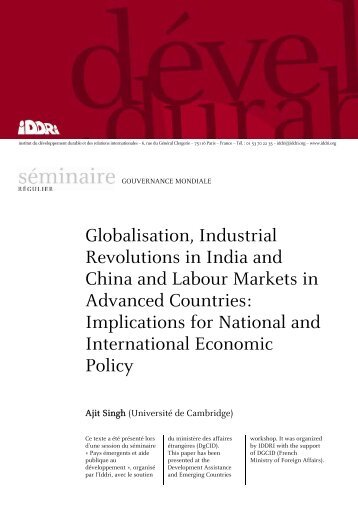 Globalisation, Industrial Revolutions in India and China and ... - Iddri