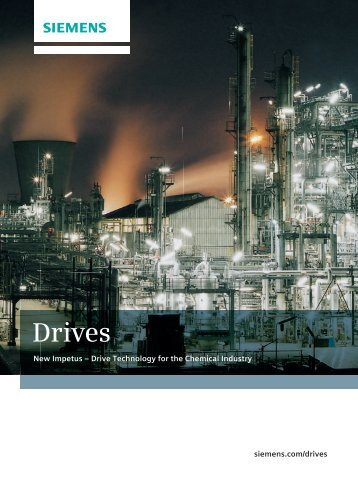 Drives for the chemical industry - Siemens Industry, Inc.