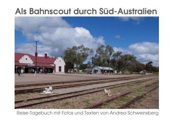 Als Bahnscout durch Süd-Australien