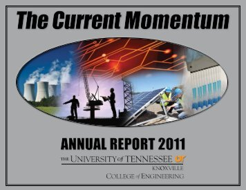 College of Engineering 2011 Annual Report