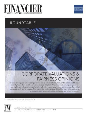 Roundtable: Corporate Valuations & Fairness Opinions - Fried Frank