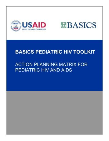 Action Planning Matrix for Pediatric HIV and AIDS - basics