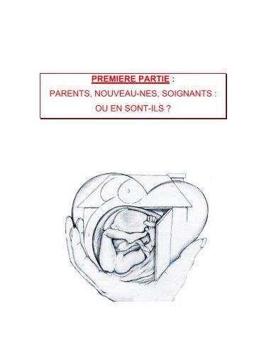 parents, nouveau-nes, soignants : ou en sont-ils - CNRD