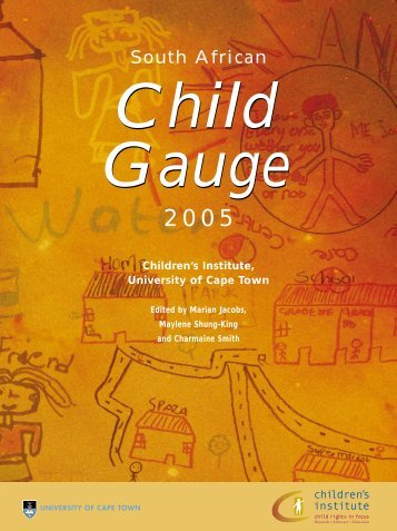 South African Child Gauge 2005 - Children's Institute