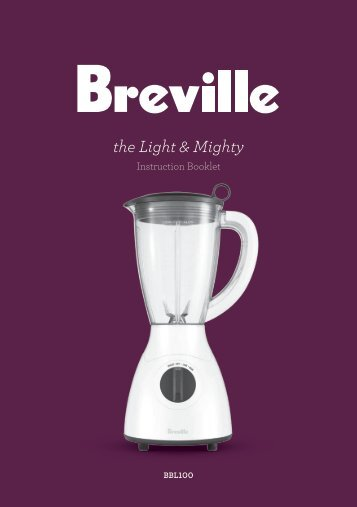 the Light & Mighty - Breville