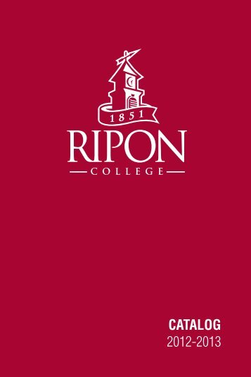 CATALOG 2012-2013 - Ripon College