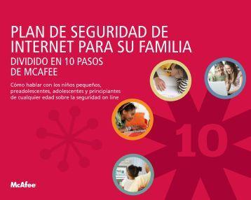 PLAN DE SEGURIDAD DE INTERNET PARA SU FAMILIA - McAfee