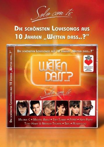 """Page 1 Die schönsten Lovesongs aus 10 Jahren """"Wetten Dass ..."""