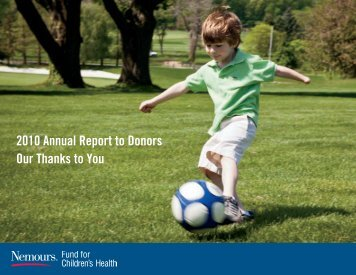 2010 Annual Report to Donors Our Thanks to You - Nemours